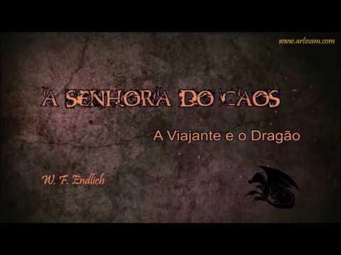 A Senhora do  Caos - A Viajante e o Dragão