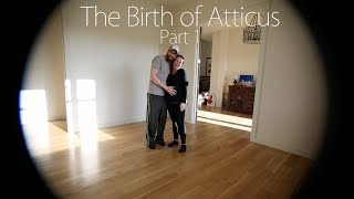 Birth of Atticus part 1