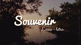 Souvenir   Lasso ( Letra  Lyric )