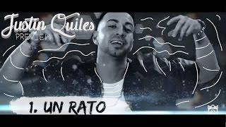 Justin Quiles - Un Rato [Album Preview]