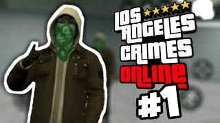 Los Angeles Crimes Online - Funny Moments #1