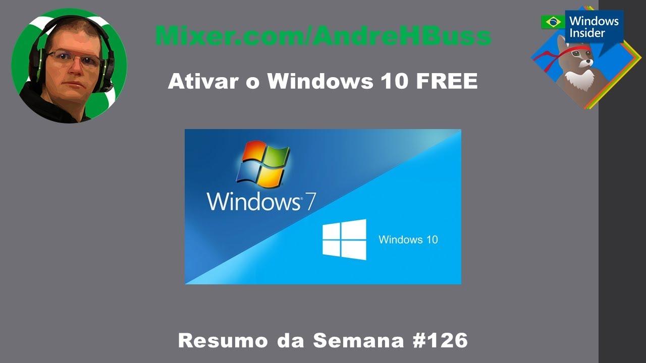 Ativar o Windows 10 FREE #126 Resumo da Semana