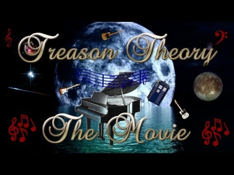 Treason Theory The Movie