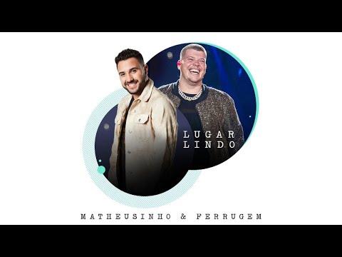 Matheusinho - Lugar Lindo (Áudio Oficial) ft. Ferrugem