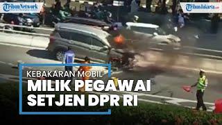 Mobil Pegawai Setjen DPR RI Terbakar di Mampang Prapatan, Kerugian Material Mencapai Rp200 Juta