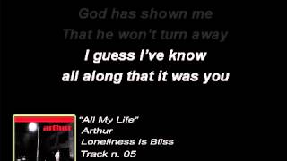Arthur - All My Life (Lyrics)