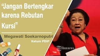 Megawati Soekarnoputri: Jangan Bertengkar karena Rebutan Kursi