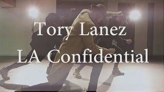 Tory Lanez - LA Confidential Choreography by Alvin Moros