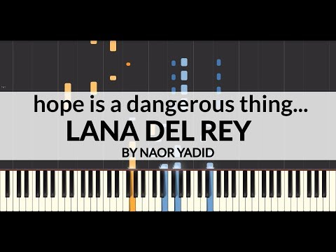 Lana Del Rey - Hope Is A Dangerous Thing For A Woman Like Me To Have - But I Have It Piano Tutorial