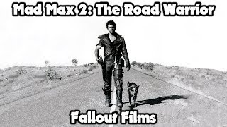 Fallout films - Mad Max 2 The Road Warrior