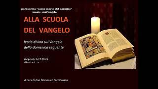 Monte S. Angelo. Don Domenico Facciorusso. Lectio Divina Vangelo Lc 6,17.20-26