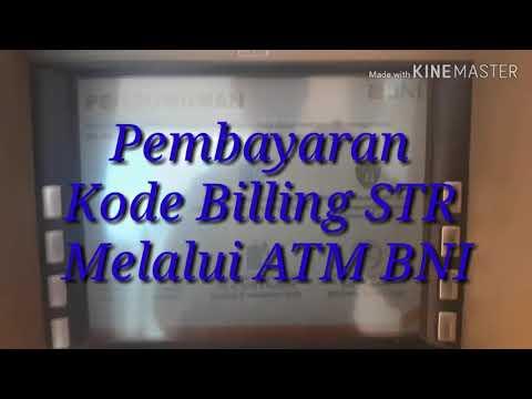 Tutorial Pembayaran Kode Billing STR Melalui ATM BNI
