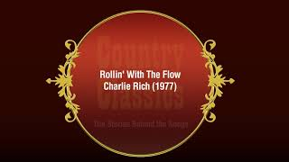 Country Classics: Rollin' With The Flow - Charlie Rich (1977)