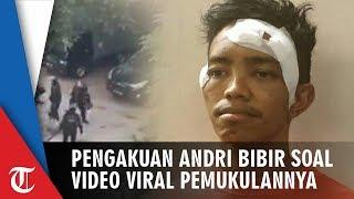 Begini Pengakuan Andri Bibir soal Video Viral Pemukulan oleh Aparat Keamanan
