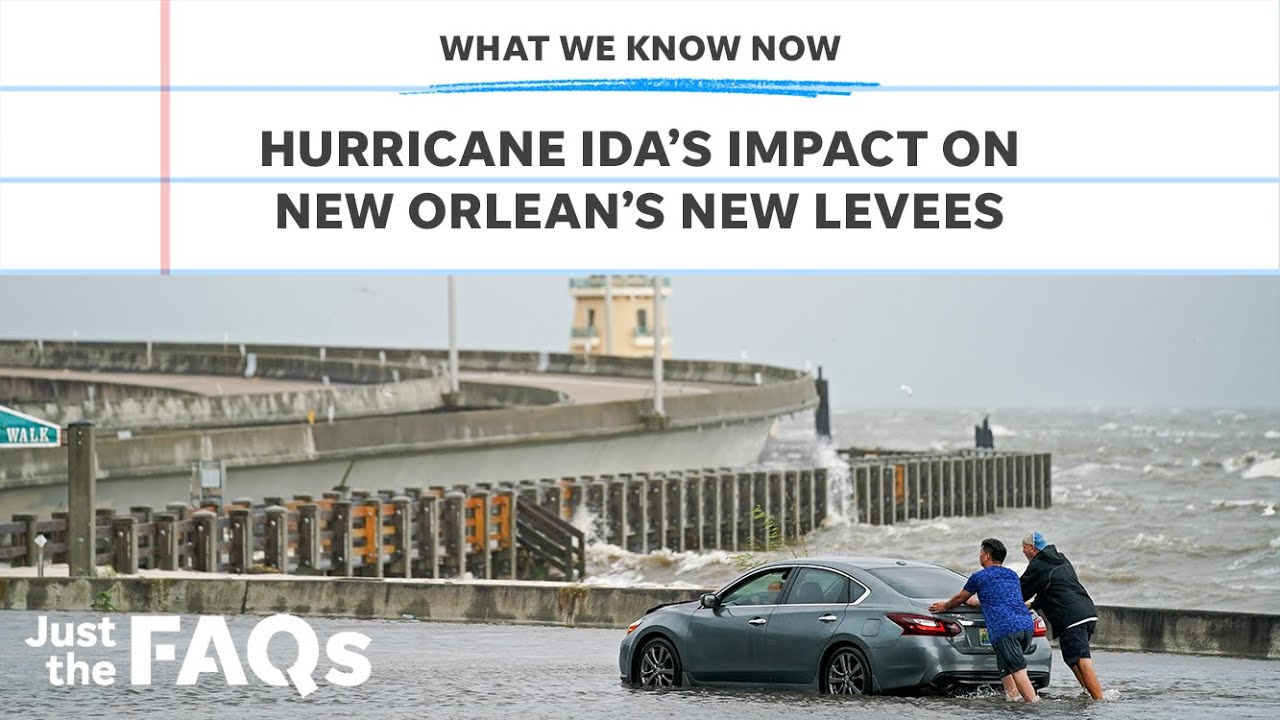 How New Orleans' levees are holding up versus Typhoon Ida|Simply the Frequently Asked Questions