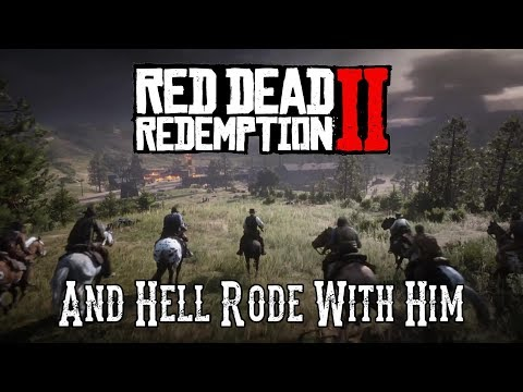 Red Dead Redemption 2 - And Hell Rode With Him