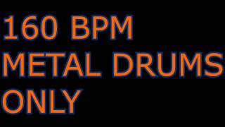 METAL DRUMS ONLY BACKING TRACK // 160 BPM //