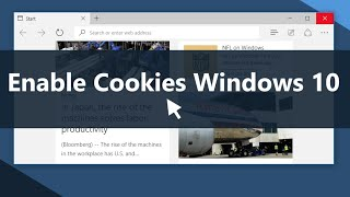 How to Enable Cookies on Windows 10