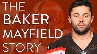 The Baker Mayfield Story   NFL Documentary