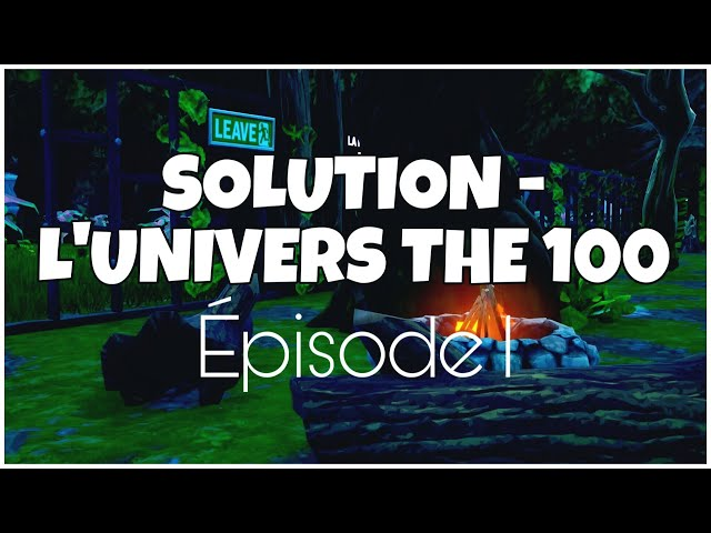 Épisode 1 - L'univers « The 100 »
