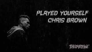 Chris Brown - Played Yourself (Official Audio)