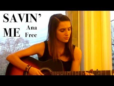 Ana Free Sings Nickelback (Savin Me) Chords