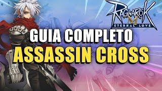 Guia Completo da Classe ASSASSIN CROSS   Ragnarok M: Eternal Love