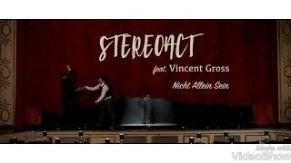 Stereo Act  Nicht Allein Sein(Lyrics) Feat. Vincent Gross