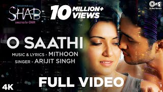 O Saathi - Video Song | Shab | Raveena Tandon, Arpita, Ashish | Arijit Singh, Mithoon