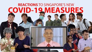 Reactions to Singapore's New COVID-19 Measures