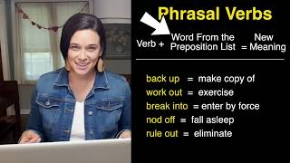What Are Phrasal Verbs?