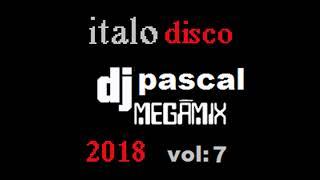 MEGAMIX ITALO DISCO 2018 VOL 7