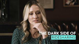 The Dark Side Of: Ridesharing