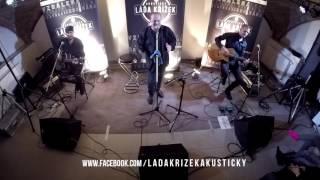 Scházíš mi | Láďa Křížek Akusticky | 2017
