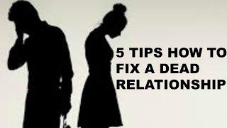How To Fix A Broken Relationship