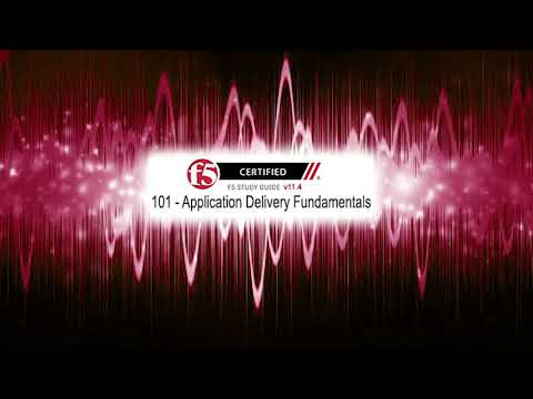F5 101 - Application Delivery Fundamentals - v11.4 - YouTube