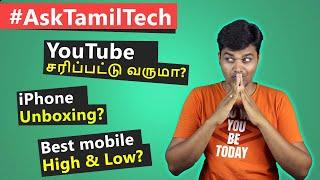 I am Back with #AskTamilTech QnA - உங்கள் கேள்வி என் பதில்