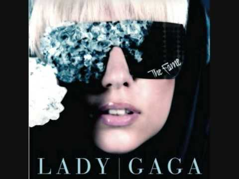The Fame (Song) by Lady Gaga