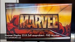 Huawei Display 23.8 Zoll ausprobiert - FHD Monitor