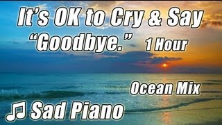 SAD PIANO Music Instrumental Songs that Make You Cry Beautiful Relaxing Classical Sentimental Love