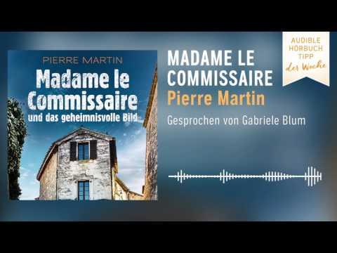 Hörbuch-Tipp der Woche: Madame le Commissaire und das geheimnisvolle Bild