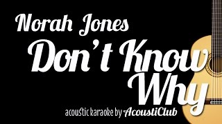 [Acoustic Karaoke] Don't Know Why - Norah Jones