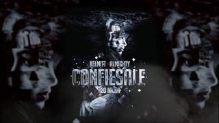 Almighty - Confiesale (feat. Kelmitt) [Official Audio]