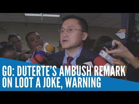 Bong Go:  Duterte's ambush remark on Loot a joke, warning