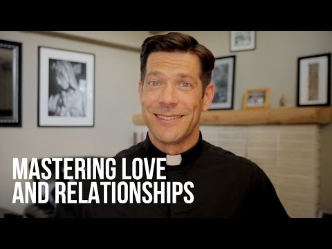 Mastering Love and Relationships
