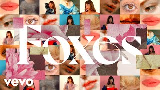 Foxes - Love Not Loving You (Official Video)