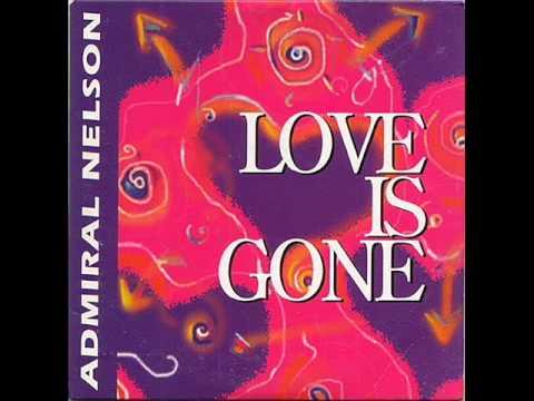 Admiral Nelson - love is gone (radio edit)