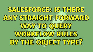 Salesforce: Is there any straight forward way to query WorkFlow rules by the Object type?