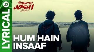Hum Hain Insaaf Lyrical Song | Bhavesh Joshi   - YouTube