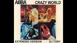 ABBA - Crazy World (Extended Version - DJ Tony)